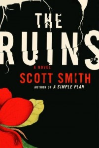 The Ruins, by Scott Smith