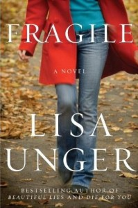 Fragile, by Lisa Unger