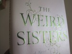Hardcover copy of The Weird Sisters