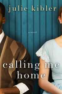 Calling Me Home SmallCvr2013