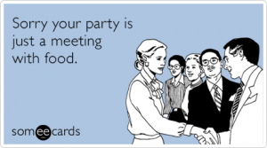 pZsck6party-meeting-food-admin-pros-day-ecards-someecards