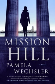 MISSION HILL by Pamela Wechsler