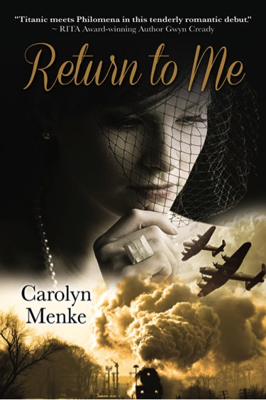 Return to Me by Carolyn Menke
